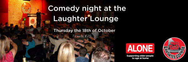 Laughter Lounge host comedy gig in aid of ALONE.